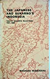 img - for The Japanese and Sukarno's Indonesia: Tokyo-Jakarta Relations, 1951-1966 book / textbook / text book