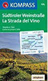 Südtiroler Weinstraße/La Strada del Vino. Wandern / Rad. Carta  escursioni / bike. GPS-genau. 1:25.000