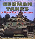 German Tanks of World War II, Michael Green and Gladys Elena Morales, 0760306710