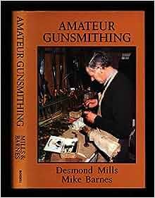 Remarkable, very amateur gunsmithing mills agree