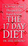 The 17 Day Diet, Mike Moreno, 1410441490