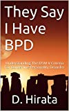 They Say I Have BPD: Understanding The DSM-V Criteria For Borderline Personality Disorder