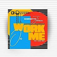 Work On Me