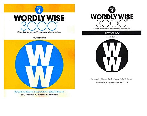 - Wordly Wise 3000® 4th Edition Grade 4 SET -- Student Book and Answer Key (Direct Academic Vocabulary Instruction)