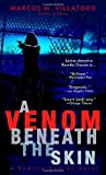 A Venom Beneath the Skin, Marcos McPeek Villatoro, 0440242223