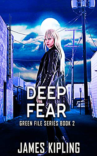 Deep Fear (Green File Series Book 2)