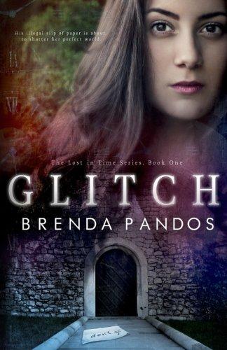 Download Glitch (Lost in Time) (Volume 1) PDF