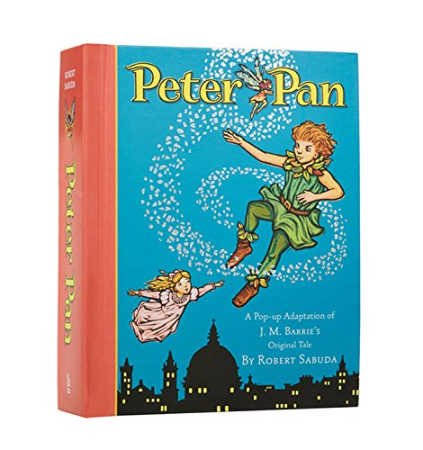 Peter Pan (A Classic Collectible Pop-up): Robert Sabuda ...