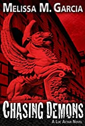 Chasing Demons (Luc Actar Book 2)