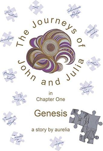 The Journeys of John and Julia: Genesis (Book 1) ebook