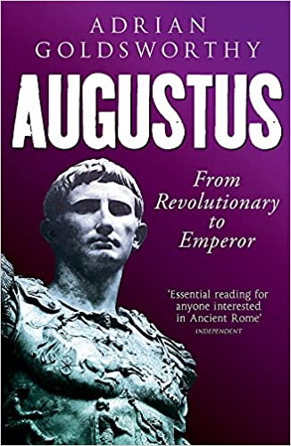 From Revolutionary to Emperor Augustus
