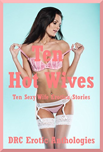 Erotic wives pictures