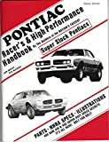 Pontiac Racer's & High Performance Handbook, By the Builders of the Nation's Fastest Super Stock Pontiacs