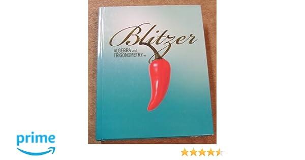 Blitzer algebra and trigonometry blitzer 9780131362185 amazon blitzer algebra and trigonometry blitzer 9780131362185 amazon books fandeluxe Choice Image