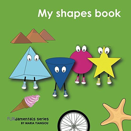 My shapes book: Learn 2D & 3D shapes picture book with matching objects. Ages 2-7 for toddlers, preschool & kindergarten kids. (Fundamentals series) ()