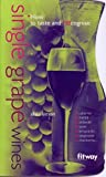 Single Grape Wines, Alain Simon, 2752800274