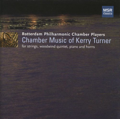 Players Chamber (Chamber Music of Kerry Turner - Berceuse for the Mary Rose, Quarter-After-Four, Sonata for Horn and Strings, Horn Quartet No.3, Rhapsody for 9 Instruments)