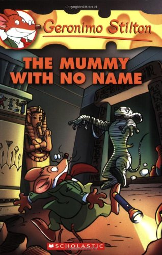 The Mummy with No Name (Geronimo Stilton (Scholastic Nameplates)