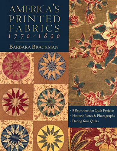 Corner Quilt Fabrics - America's Printed Fabrics 1770-1890. • 8 Reproduction Quilt Projects • Historic Notes & Photographs • Dating Your Quilts