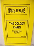 img - for THE GOLDEN CHAIN OF CONTEMPORARY FOLK TALE book / textbook / text book