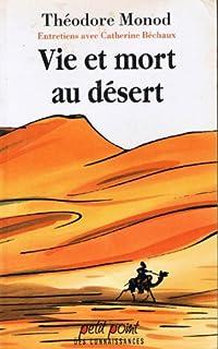Vie et mort au désert, Monod, Théodore