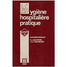 Hygiene Hospitaliere Pratique 2e Ed.