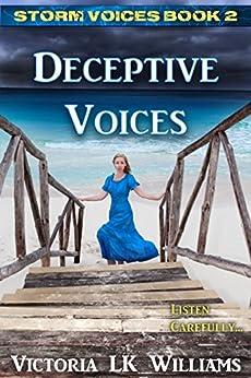Deceptive Voices (Storm Voices Book 2) by [Williams, Victoria LK]
