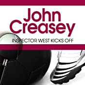 Inspector West Kicks Off | John Creasey