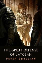 The Great Defense of Layosah: A Tor.Com Original (Vault of Heaven)