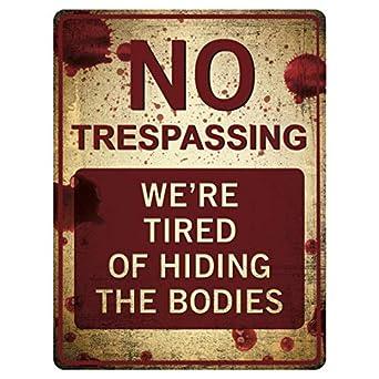 Funny No Trespassing - Señal de