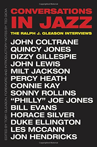 (Conversations in Jazz: The Ralph J. Gleason Interviews)