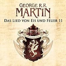 Game of Thrones - Das Lied von Eis und Feuer 11 Hörbuch von George R. R. Martin Gesprochen von: Reinhard Kuhnert