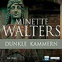 Dunkle Kammern Hörspiel von Minette Walters Gesprochen von: Gudrun Landgrebe, Bernt Hahn, Armin Rohde