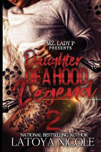 Books : Daughter of a Hood Legend 2 (Volume 2)