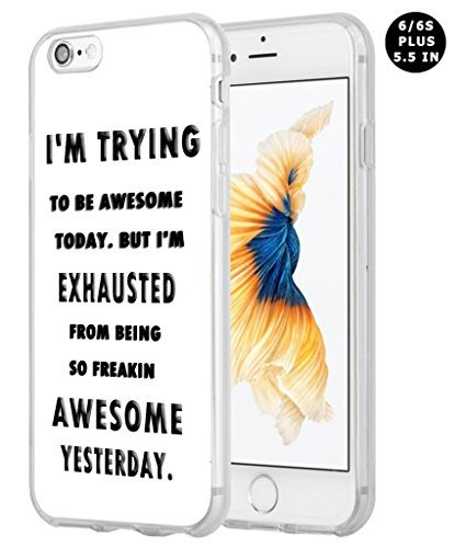 Iphone 6 Plus Case Bible Verses, Apple Iphone 6S Plus Case Christian Quotes Quotes About Life I'M Trying To Be Owesome Today But I'M Exhausted From Being So Freakin Awesome Yesterday