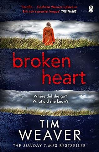 Broken Heart (2016) - Tim Weaver