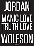Jordan Wolfson: Manic / Love / Truth / Love