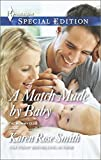 A Match Made by Baby, Karen Rose Smith, 0373658370