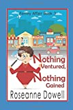 Nothing Ventured, Nothing Gained (A Family Affair)