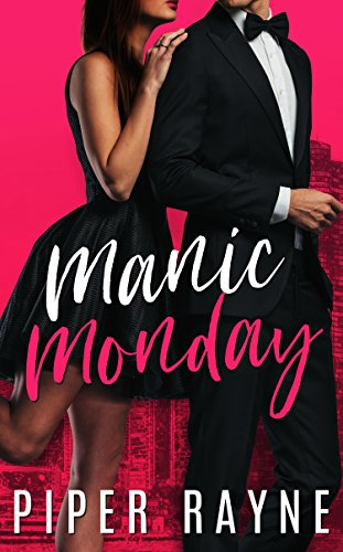 Manic Monday (Charity Case Book 1) by [Rayne, Piper]