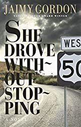 She Drove without Stopping: A Novel