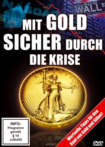 Mit Gold Sicher Durch die Krise [Import -