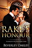 Rake's Honour (Scandalous Miss Brightwell Series Book 1)