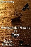 Carthaginian Empire 14 - Tyre