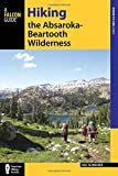 Hiking the Absaroka-Beartooth Wilderness (Regional Hiking Series)