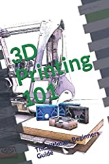 SPECIAL EDITION: Fully colored       You can develop a basic and profound understanding of FDM 3D printing by using this 3D printing guide. You will learn everything you need to know about how to print objects using an FDM 3D printer. ...