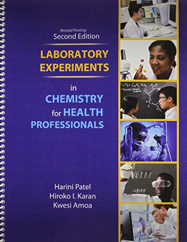 Laboratory Experiments in Chemistry for Health Professionals