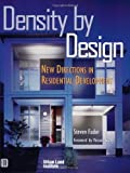 img - for Density by Design: New Directions in Residential Development by Steven Fader (2000-01-01) book / textbook / text book