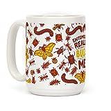 Entomology Really Bugs Me 15 OZ Coffee Mug by LookHUMAN