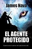 El Agente Protegido, James Nava, 8493887102